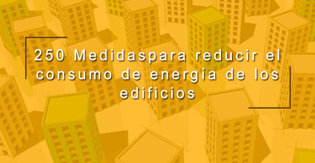 250-medidas-para-reducir-el-consumo-de-energía-de-los-edificios-1200x620.jpg