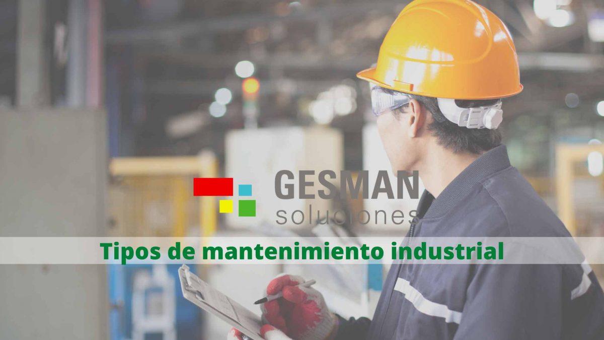 Tipos-de-mantenimiento-industrial-1200x675.jpg